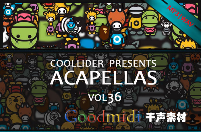 Coollider presents 系列干声素材 vol36